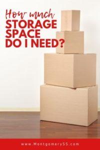 How Much Storage Space Do I Need? - Montgomery Self Storage